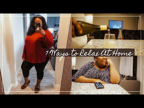 7 Relaxing Things to do When Staying Home | Plus Size Vlog