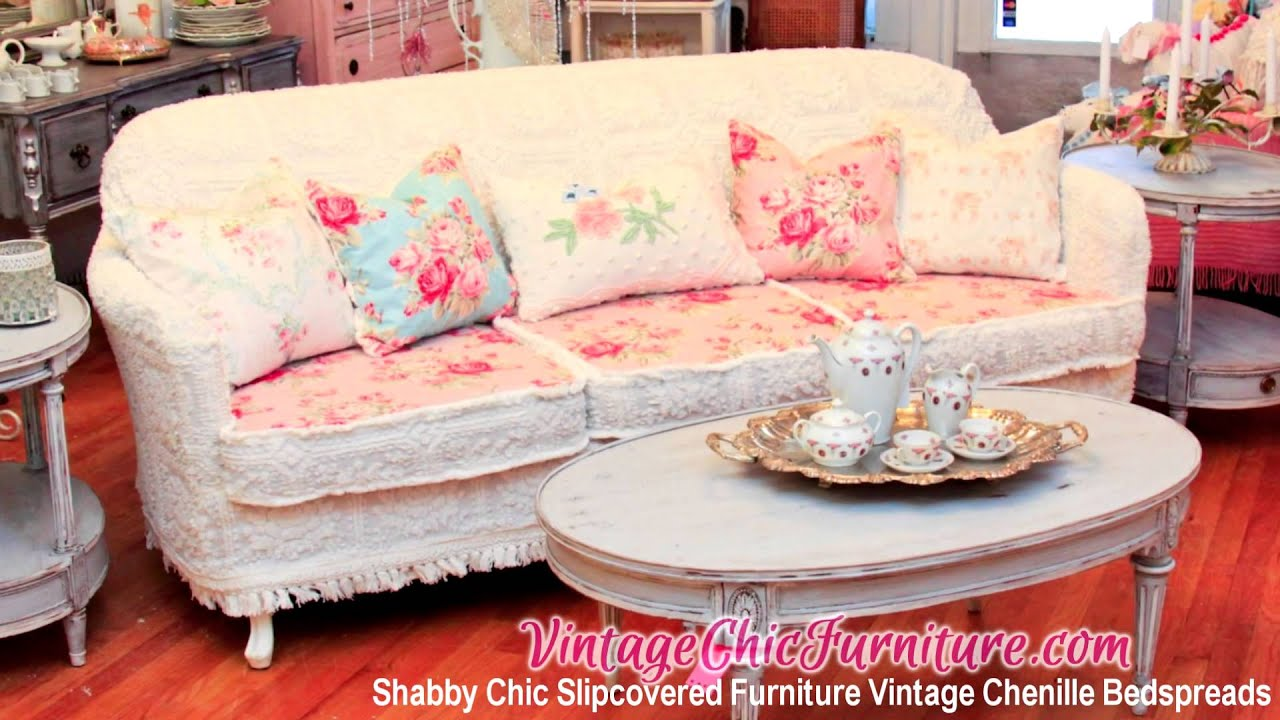 Shabby Chic Slipcovered Furniture Vintage Chenille Bedspreads   YouTube