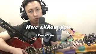 3 doors down - Here Without You (Cover by danujaka)