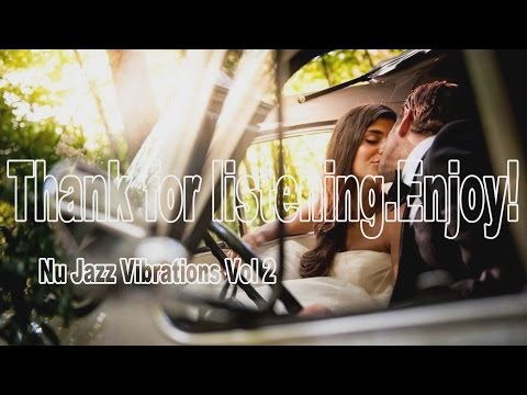 Nu Jazz Vibrations Vol 1 Full Album  SIDE 2