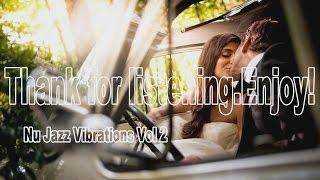 Nu Jazz Vibrations Vol 1 Full Album  SIDE 2