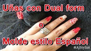 Uñas con dual form o molde español