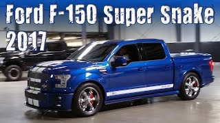 2017 Ford F-150 Shelby Super Snake Muscle Truck