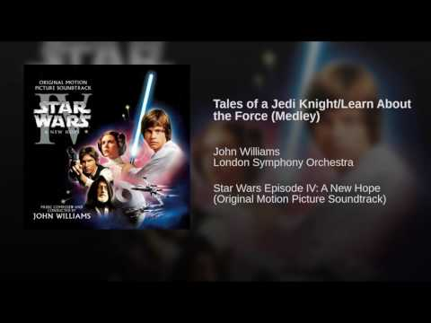 Star Wars   Episode IV׃ A New Hope Soundtrack 08 Tales Of A Jedi Knight Learn About The Force