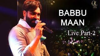 BABBU MAAN LIVE ● OFFICIAL VIDEO ● PART 2 ● KABADDI CUP ● PIND MAJRA CHANDIGARH