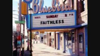 Faithless  God is a DJ  Sunday 8 pm version