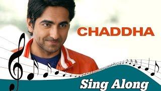 Chaddha | Full Song with Lyrics | Vicky Donor | Ayushmann Khurrana & Yami Gautam