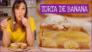 Torta de Banana – fácil, rápida e deliciosa