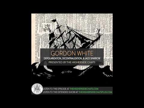 Gordon White   Depolarization, Decentralization, & Jack Sparrow