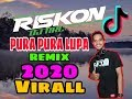 Download lagu DJ PURA PURA LUPA Remix Jaipong 2020 Viral Tik Tok By Riskon Nrc Mp3