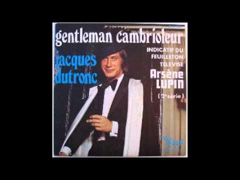 Gentleman Cambrioleur - Jacques Dutronc