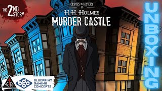 """🆄🅽🅱🅾🆇🅸🅽🅶 - """"Crimes In History:  H.H. Holmes' Murder Castle"""" by Blueprint Gaming Concepts!!!🔪🔪🔪 🏰 🏰 🏰"""
