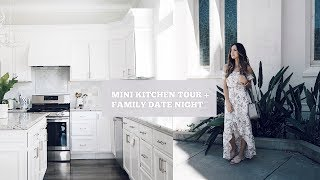 KITCHEN TOUR + FAMILY DATE NIGHT | VLOG #2