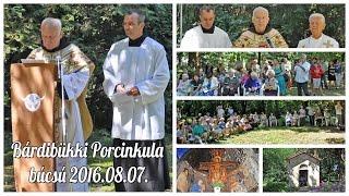 Bárdibükk 2016.08.07 - Porcinkula búcsú 10/1