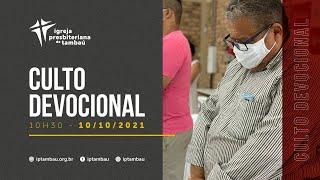 IPTambaú | Culto Devocional Ao Vivo | 10/10/2021