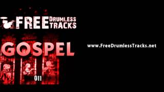 FREE Drumless Tracks: Gospel 011 (www.FreeDrumlessTracks.net)