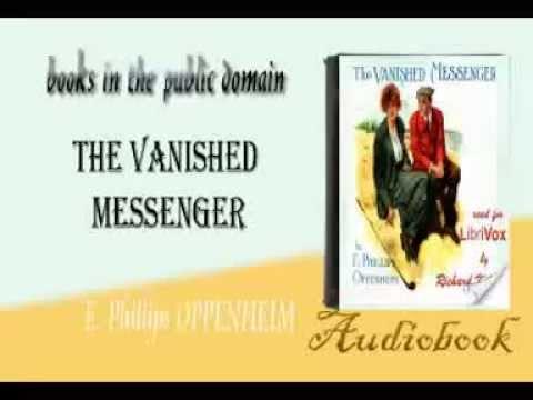 The Vanished Messenger E. Phillips OPPENHEIM audiobook