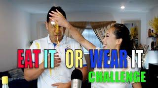 Eat It or Wear it Challenge - …