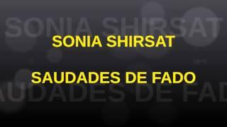 SONIA SHIRSAT SAUDADES DE FADO