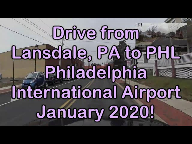 Drive from Lansdale, PA to PHL Philadelphia International Airport in January 2020