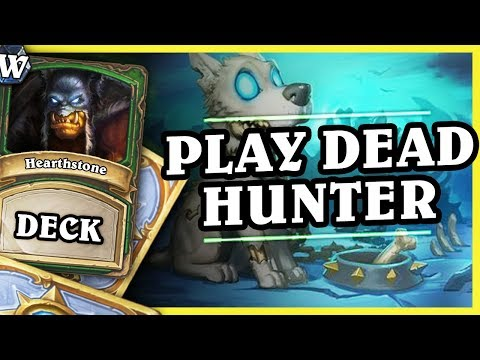 PLAY DEAD HUNTER - Hearthstone Deck Wild (K&C)