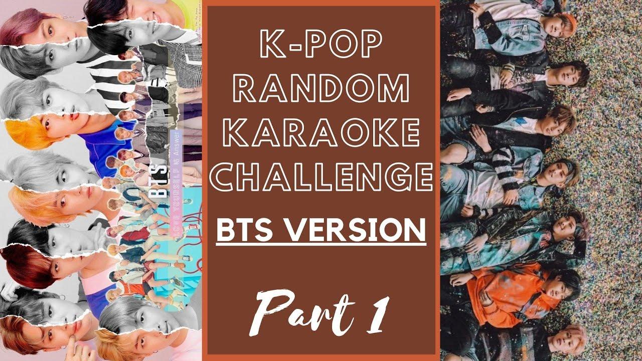 KPOP GAME KPOP RANDOM KARAOKE CHALLENGE_BTS VER. PT.1