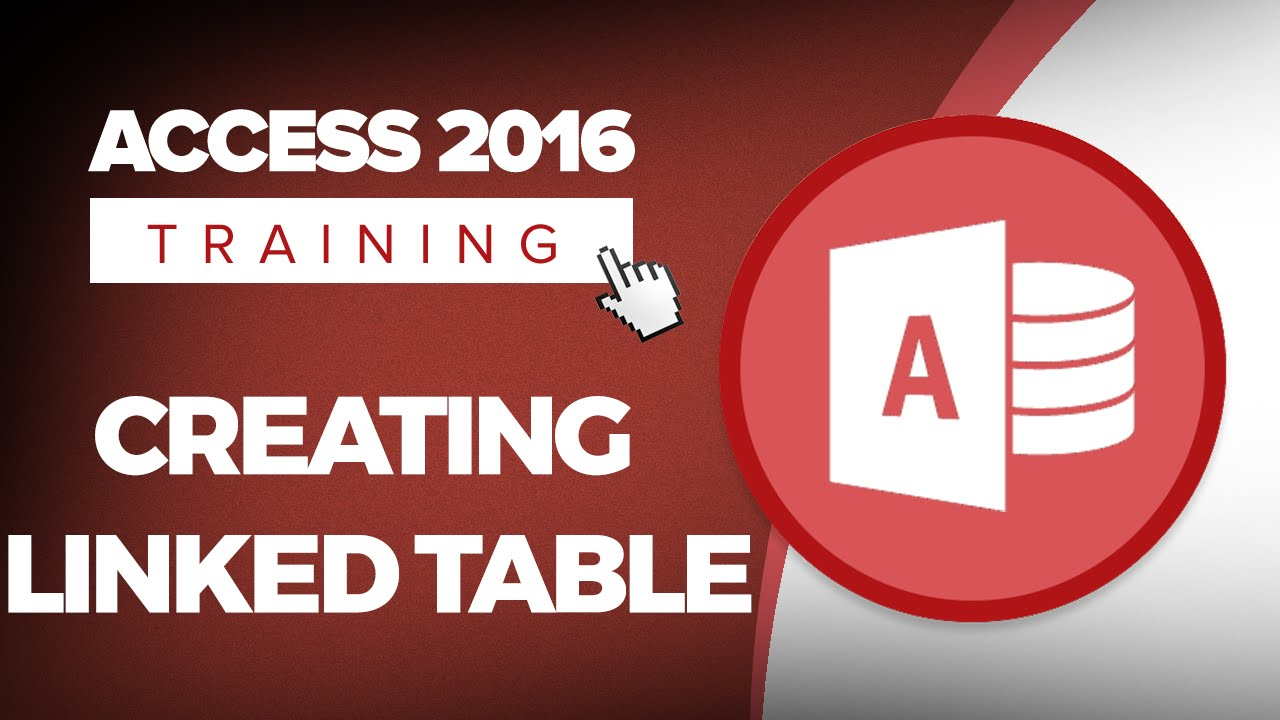 How to Create a Linked Table in Microsoft Access 2016