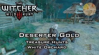 The Witcher 3: Wild Hunt - Deserter Gold - Treasure Hunts - White Orchard