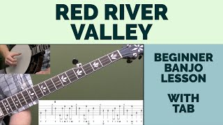 Red River Valley Beginner Banjo Lesson