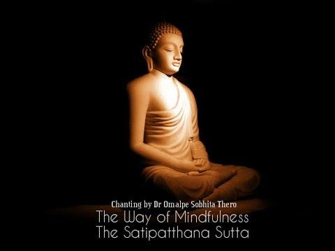 The Way of Mindfulness -The Satipatthana Sutta