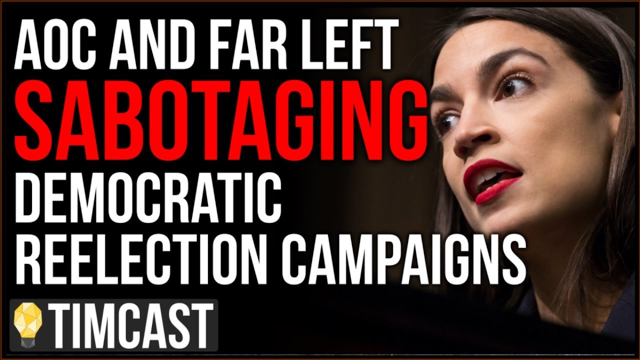 Tim Pool Ocasio Cortez And Far Left Are Sabotaging Democrats Reelections On Purpose, Democrats Falli