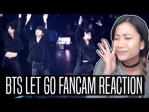 BTS LET GO FANCAM REACTION