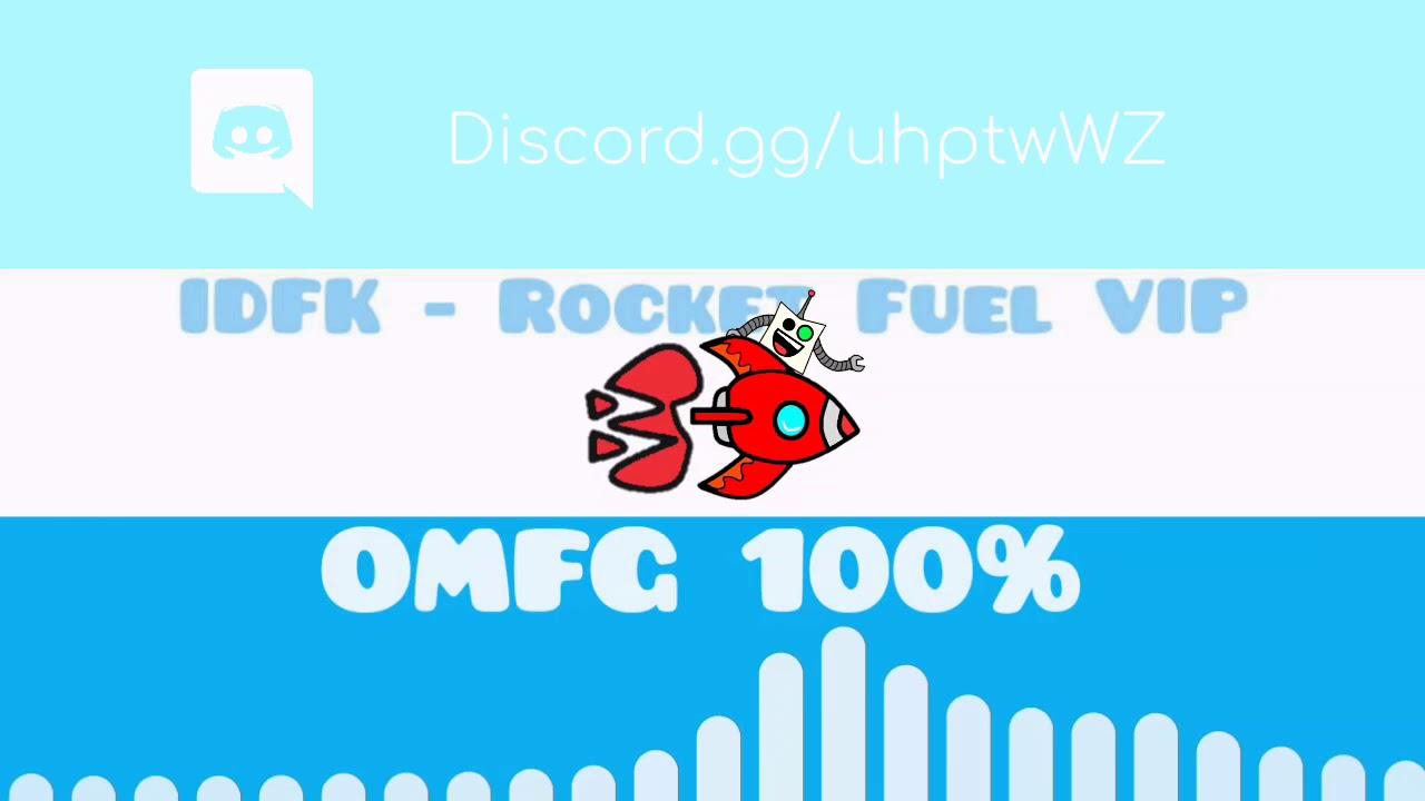 IDFK - Rocket Fuel VIP [OMFG Style]