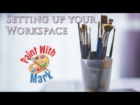 Painting   Setting Up Your Workspace