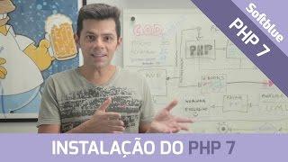 Instalando o PHP 7