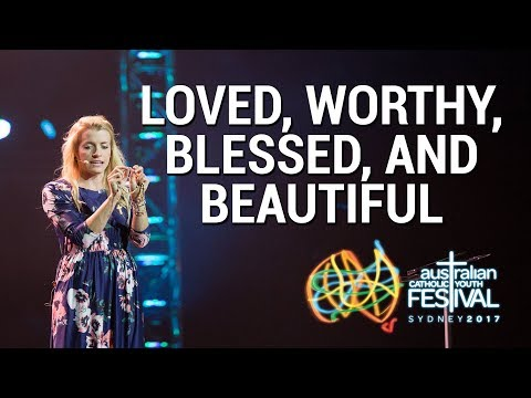 Loved, Worthy, Blessed, and Beautiful (FULL TALK) | Emily Wilson at ACYF17