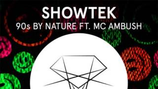 Baixar - Showtek Ft Mc Ambush 90 S By Nature Original Mix Grátis