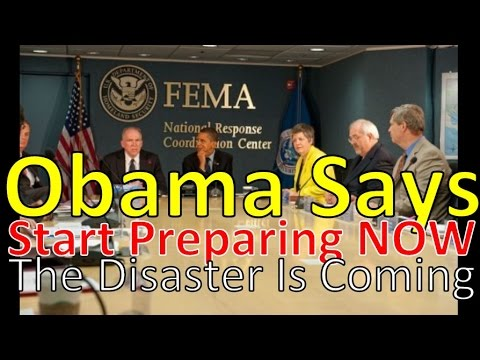 President Obama Says The Disaster Is Coming In a FEMA Briefing
