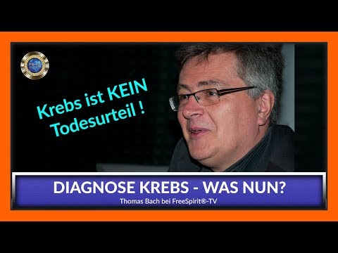 Diagnose Krebs - Was nun...?