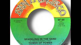 Tower Of Power   Sparkling In The Sand