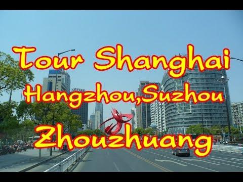 Tour Shanghai,Hangzhou,Suzhou,Zhouzhuang, China