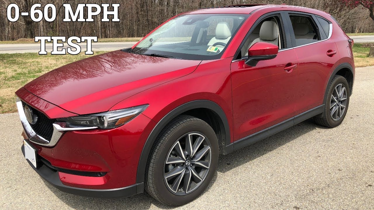 Mazda Cx 5 0 60 >> 2018 Mazda Cx 5 0 60 Mph Test