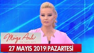 Müge Anlı ile Tatlı Sert 27 Mayıs 2019 - Tek Parça