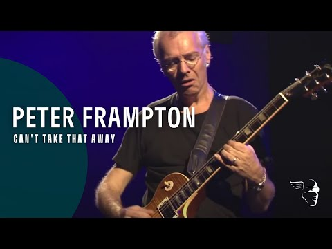 Peter Frampton - Can't Take That Away (Live In Detroit) ~ 1080p HD