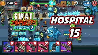Swat And Zombies Season 2 - Hospital 15 Clear (Last Stage)