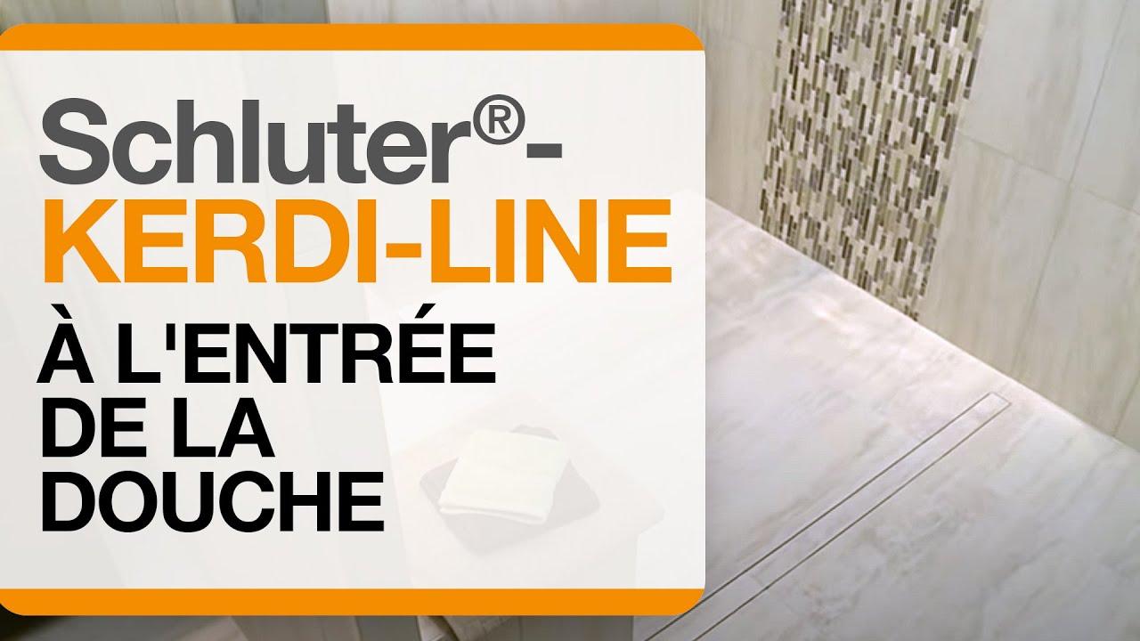 Schluter 174 Kerdi Line 224 L Entr 233 E De La Douche Youtube