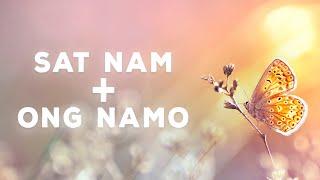 SAT NAM + ONG NAMO GURU DEV NAMO | Kundalini Mantra Meditation
