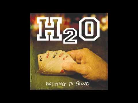 H2O - Nothing To Proove | 2008 | (FULL ALBUM)