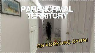 KORKUNÇ EVDE BİR GECE! | Paranormal Territory