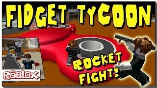 ROBLOX FIDGET SPINNER TYCOON - ¡UNA LUCHA DE ROCKET PARA MI FACTORIA!